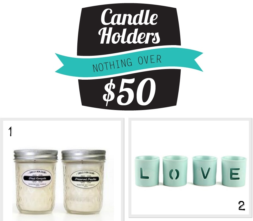 Nothing Over $50 Candle Holders
